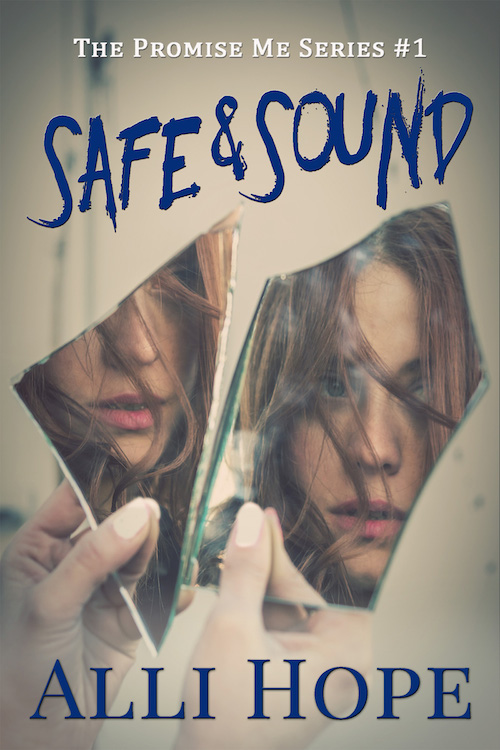 Cover Reveal for Safe & Sound by Alli Hope